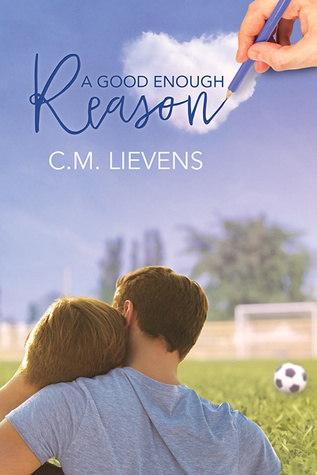 Release Day Review: A Good Enough Reason by C.M. Lievens