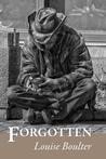 Forgotten by Canadian Author Louise Boulter