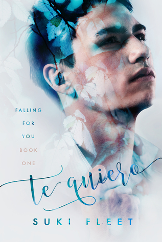 New Release Review: Te Quiero (Falling for You #1) by Suki Fleet