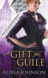 A Gift for Guile (The Thief-takers, #2)