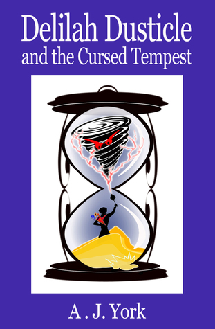 Delilah Dusticle and the Cursed Tempest