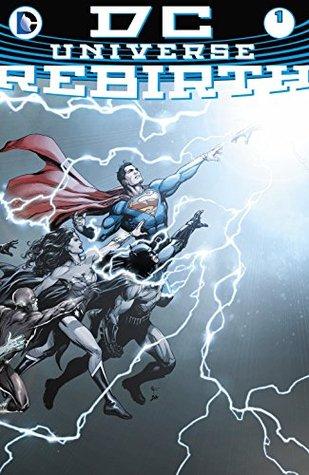 DC Universe: Rebirth (2016) #1 (DC Universe: Rebirth (2016-))