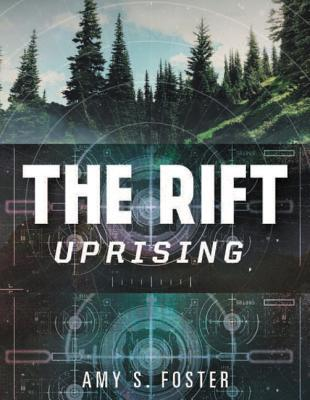 The Rift Uprising (The Rift Uprising Trilogy #1)