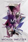 Bring Me Back