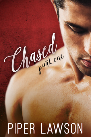 Chased: Part 1 (Chased, #1)