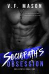 Sociopath's Obsession (Sociopath, #1)