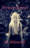 Forever Sixteen (The Haney Brothers Series Book 1)