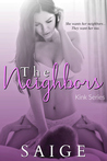The Neighbors (KINKY story #1)