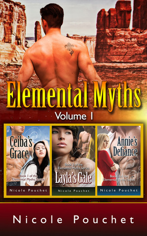 Elemental Myths, Volume 1 by Nicole Pouchet