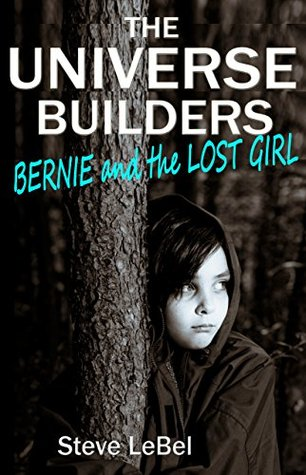 "Book Review: Steve LeBel's ""Bernie and the Lost Girl"""