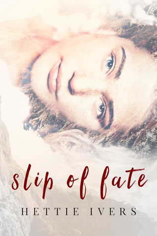 Slip of Fate by Hettie Ivers