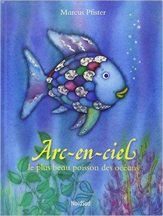 Arc-en-ciel: le plus beau poisson des oceans