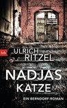 Nadjas Katze: Ein Berndorf-Roman (Berndorf ermittelt 10)
