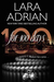For 100 Days (For 100 Days, #1) by Lara Adrian