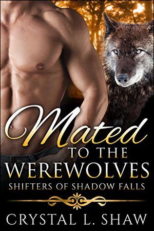 Mated to the Werewolves (Shifters of Shadow Falls Book 5)