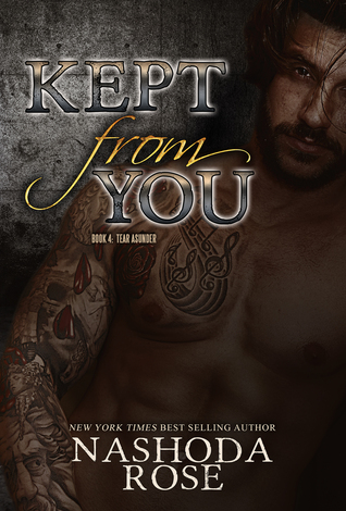 Kept from You Nashoda Rose