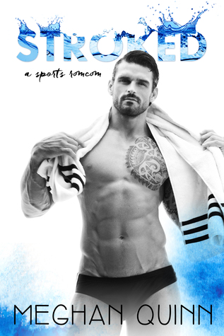 {Review} Stroked by Meghan Quinn