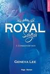 Commande-moi (Royal Saga #1)