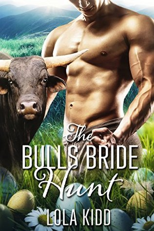 The Bull's Bride Hunt (Holiday Mail Order Mates, #3)