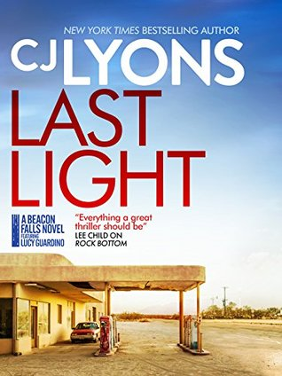 Last Light: an edge-of-your-seat crime thriller (A Beacon Falls Novel featuring Lucy Guardino 1)
