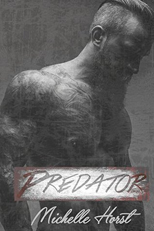 Predator by Michelle Horst