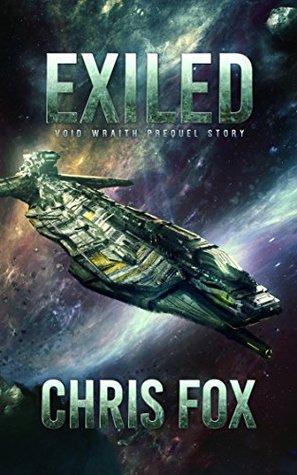 Void Wraith Prequel Story (The Void Wraith Trilogy Book 0) - Chris Fox
