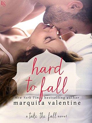 Hard to Fall (Take the Fall, #4)