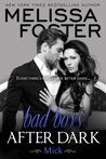 Bad Boys After Dark: Mick (Bad Boys After Dark, #1)