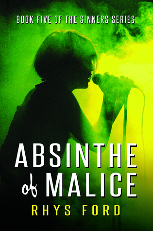 New Release Review: Absinthe of Malice (Sinners #5) by Rhys Ford