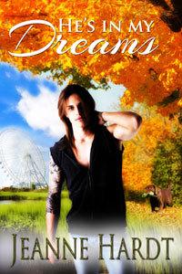 He's In My Dreams by Jeanne Hardt