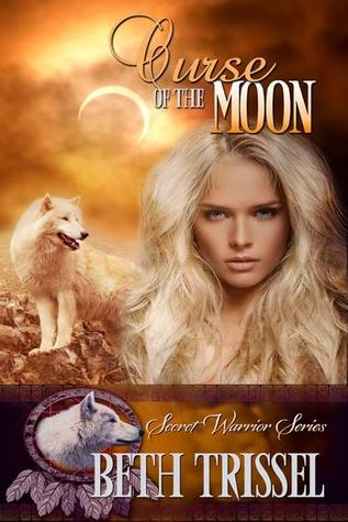 Curse of the Moon (The Secret Warrior, #2)