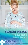 The Doctor's Baby Secret (Mills & Boon Medical)