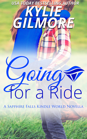Going for a Ride (A Sapphire Falls Kindle World Novella)