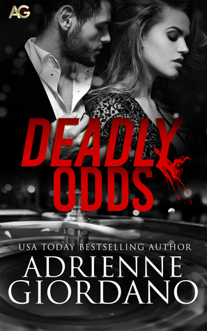 Deadly Odds (Casino Fortuna, #1)