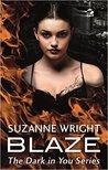 Blaze (The Dark in You, #2)