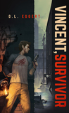 Vincent, Survivor (Vincent Series, #1)