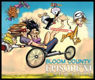 Bloom County Episode XI by Berkeley Breathed