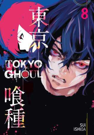 Tokyo Ghoul, Vol. 8 (Tokyo Ghoul, #8)
