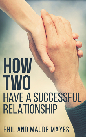How Two by Phil and Maude Mayes