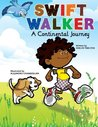 A Continental Journey (Swift Walker #1)