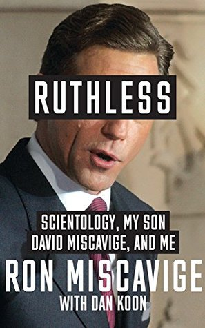 Scientology, My Son David Miscavige, and Me - Ronald Miscavige