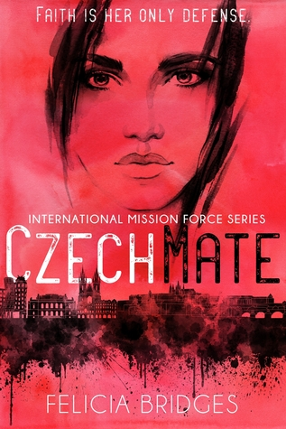 Czechmate (International Mission Force #1)