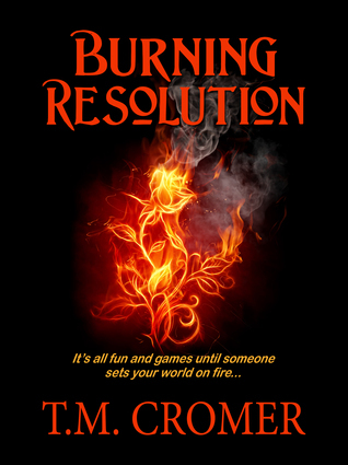 Burning Resolution: A Workout World Novel