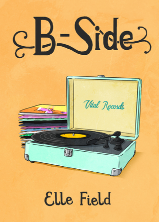 B-Side by Elle Field