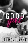 Good Girl (Love Unexpectedly, #2)