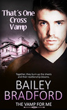 That's One Cross Vamp (The Vamp For Me, #6)