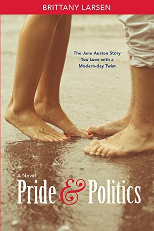 Pride and Politics by Brittany Larsen