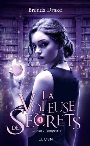 La Voleuse de Secrets (Library Jumpers, #1)