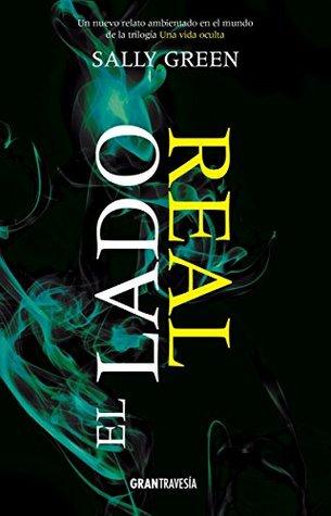 El lado real (Una vida oculta)