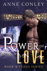 Power of Love (Book B!tches, #1)